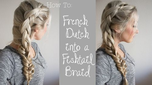 Strana dutch braid and fishtail